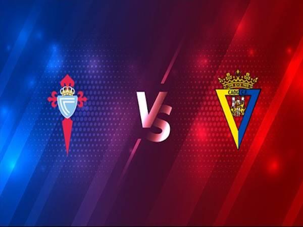 Soi kèo Celta Vigo vs Cadiz lúc 03h00 ngày 15/12/2020