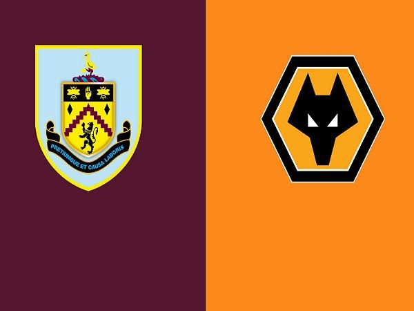 Soi kèo Burnley vs Wolves – 00h30 22/12, Ngoại hạng Anh