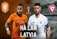 Nhận định, soi kèo Latvia vs Hà Lan, 0h00 ngày 28/3