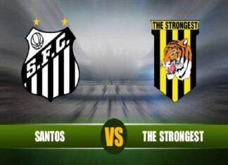 Nhận định, soi kèo The Strongest vs Santos, 5h15 ngày 5/5